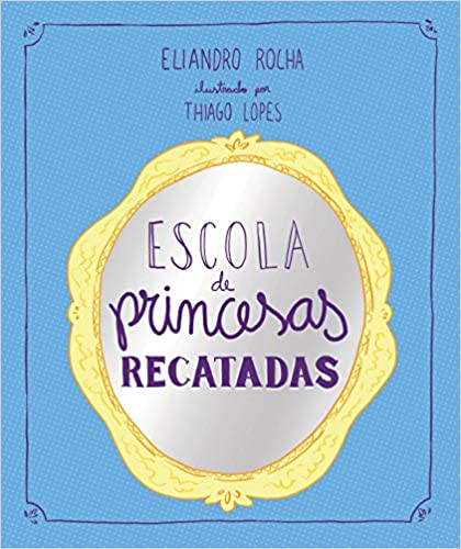Escola de Princesas Recatadas / School of Modest Princesses