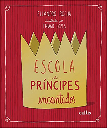 Escola de Principes Encantados / Enchanted Princes School