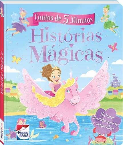 Contos De 5 Minutos - Histórias Mágicas / 5 minutes Tales: Magical Stories