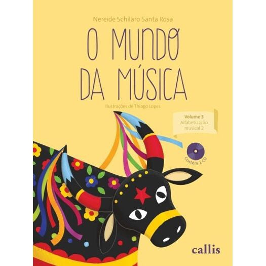 Mundo da música - Vol 3 - Alfabetização musical 3 /World of Music - Vol 3 - Musical Literacy