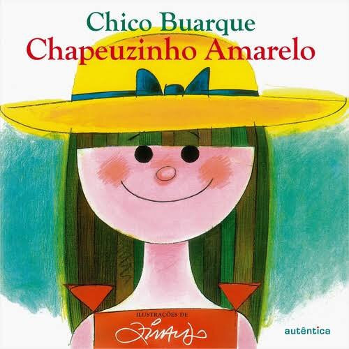 Chapeuzinho Amarelo - Chico Buarque / Little Yellow Riding Hood