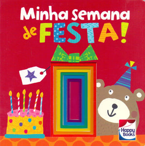 Janelinhas brilhantes: Minha semana de festa! / Bright little windows: My party week!