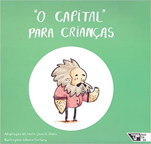 O Capital para Crianças / Capital for children