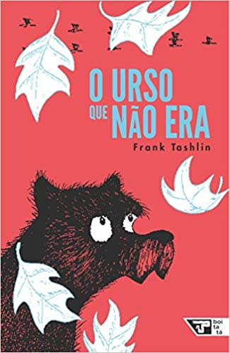 O Urso que nao Era / the bear that was not