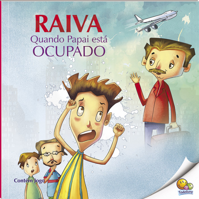 Controle sua Raiva: Raiva quando papai esta ocupado / Manage your anger: anger when daddy is busy