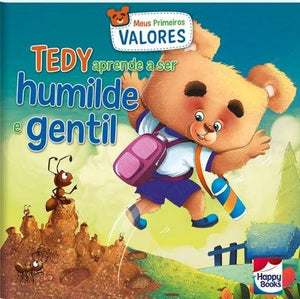 Meus Primeiros Valores - Tedy Aprende A Ser Humilde E Gentil / My First Values - Tedy Learns To Be Humble And Gentle