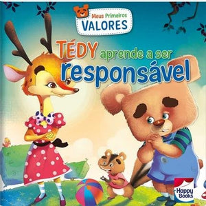 Meus Primeiros Valores - Tedy Aprende A Ser Responsável / My First Values - Tedy Learns To Be Responsible