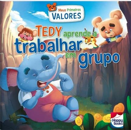 Meus Primeiros Valores - Tedy Aprende A Trabalhar Em Grupo /My First Values - Tedy Learns to Work in a Group