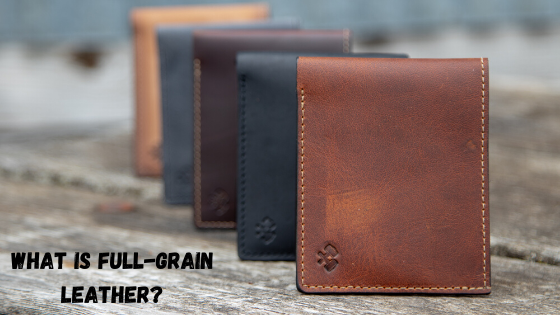 Full-Grain Leather Vs. Genuine Leather