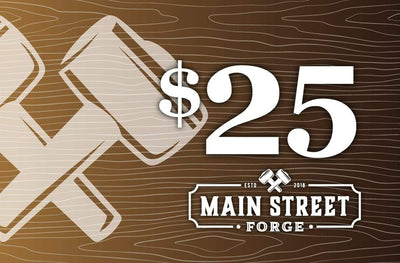 Main Street Forge Gift Card $25.00 USD Gift Card
