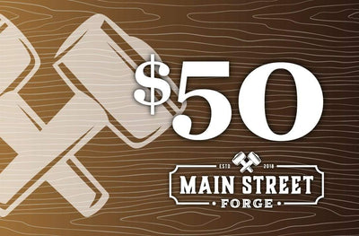 Main Street Forge Gift Card $50.00 USD Gift Card