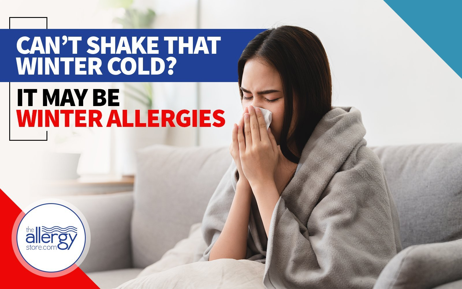 Can't Shake that Winter Cold? It May be Winter Allergies