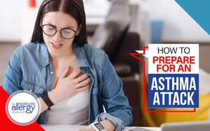 How to Prepare for an Asthma Attack