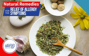 Natural Remedies for the Relief of Allergy Symptoms