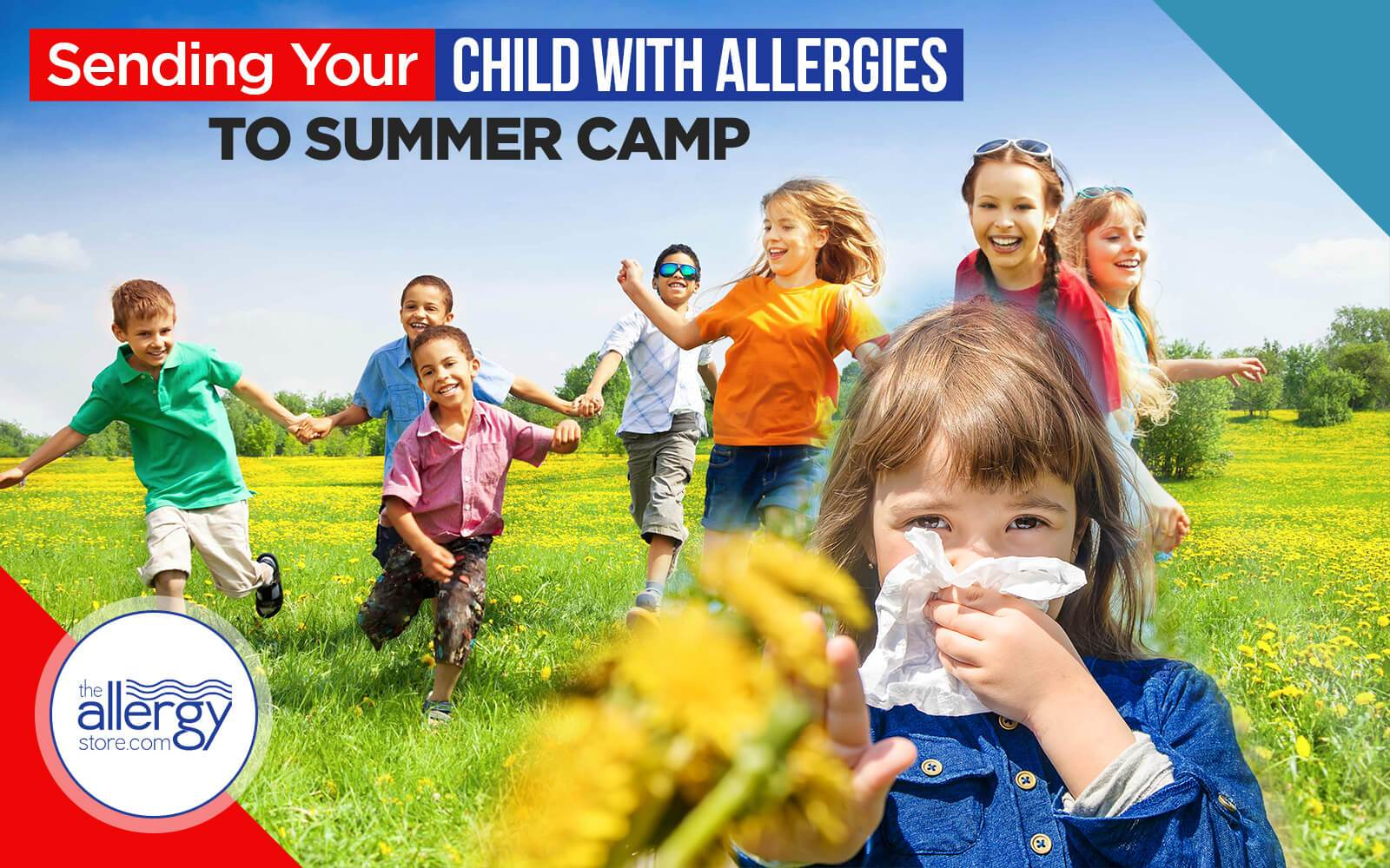 Sending Your Child with Allergies to Summer Camp