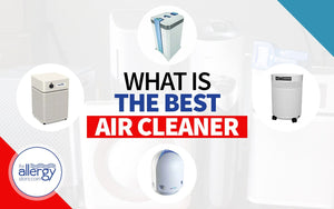 What is the Best Air Cleaner or Purifier