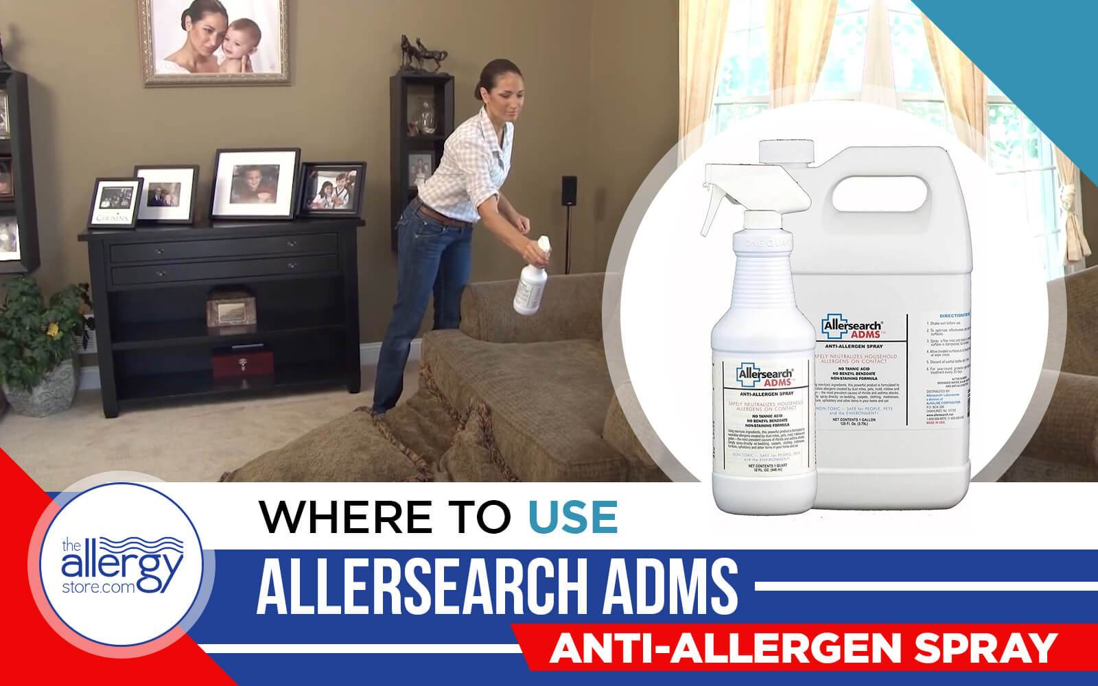 Where to Use Allersearch ADMS Anti-Allergen Spray