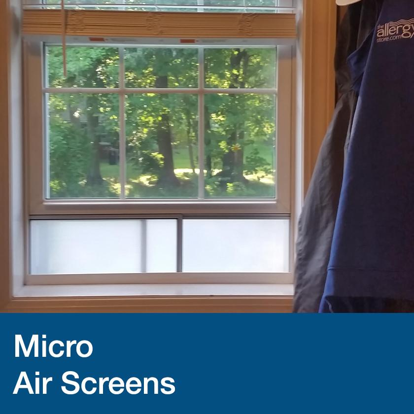 MicroAir Screens