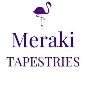 Meraki Tapestries