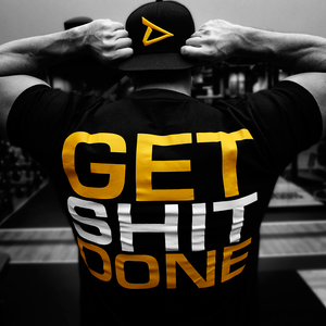 Get shit done -Dedicated t-paita