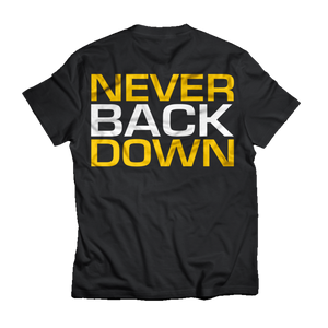 Never Back Down -Dedicated nutrition t-paita