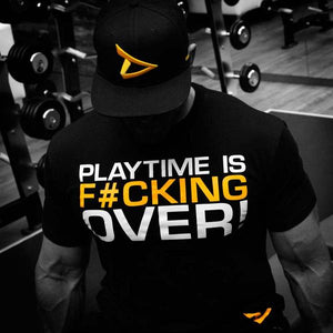 T-SHIRT - PLAYTIME IS OVER!