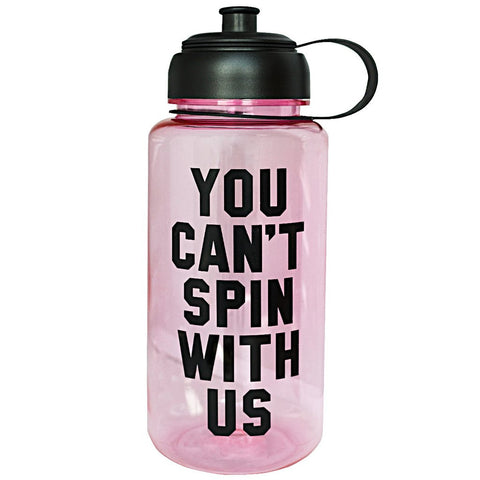 You Can't Spin With Us Water Bottle