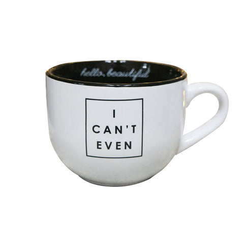 I Can't Even Coffee Mug