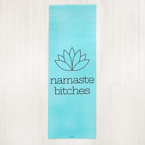 Namaste Bitches Blue Yoga Mat