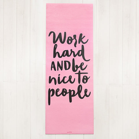 Work Hard Pink Yoga Mat