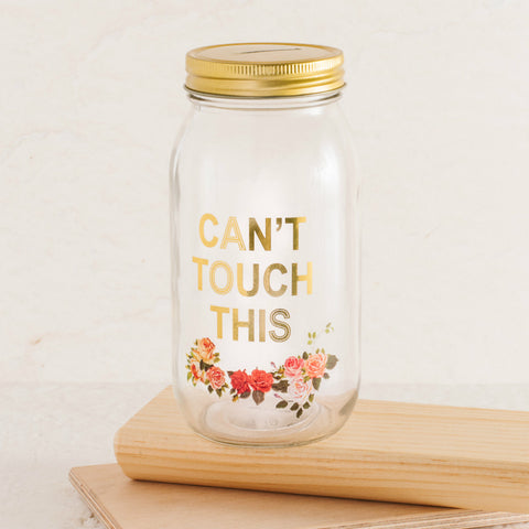 Can't Touch This Mason Jar Coin Bank