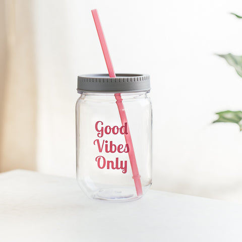 Good Vibes Only Clear Mason Jar Tumbler