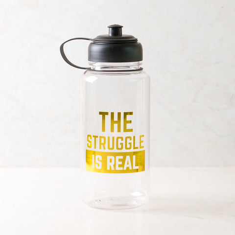 The Struggle is Real Water Bottle