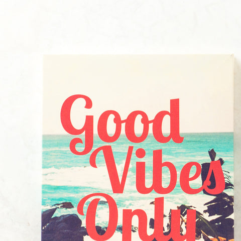 Good Vibes Only Wall Canvas