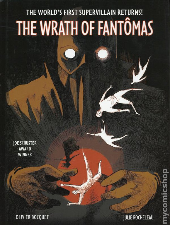 The Wrath Of Fantomas HC Signed By Julie Rocheleau