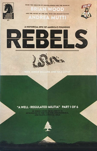 Rebels #1 CBLDF Variant, Signed by Brian Wood