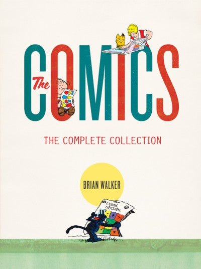 The Comics: A Complete Collection HC, signed by Brian Walker!