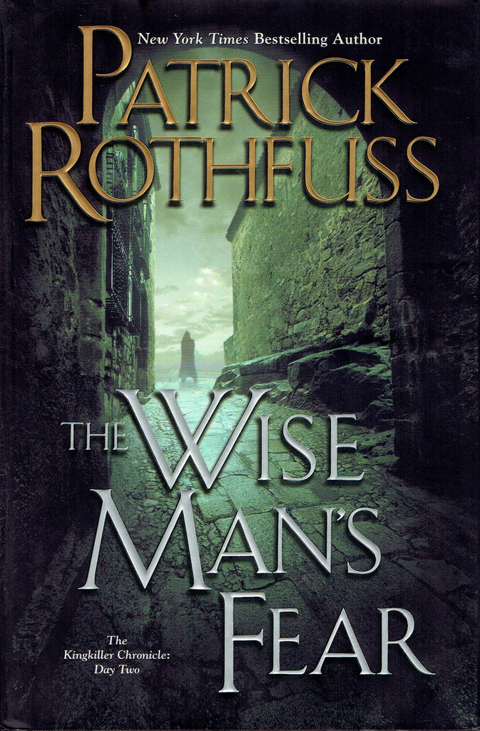 The Wise Man's Fear Hardcover, SIGNED by Patrick Rothfuss
