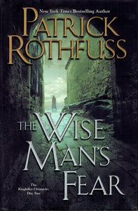The Wise Man's Fear Hardcover, Signed by Patrick Rothfuss!