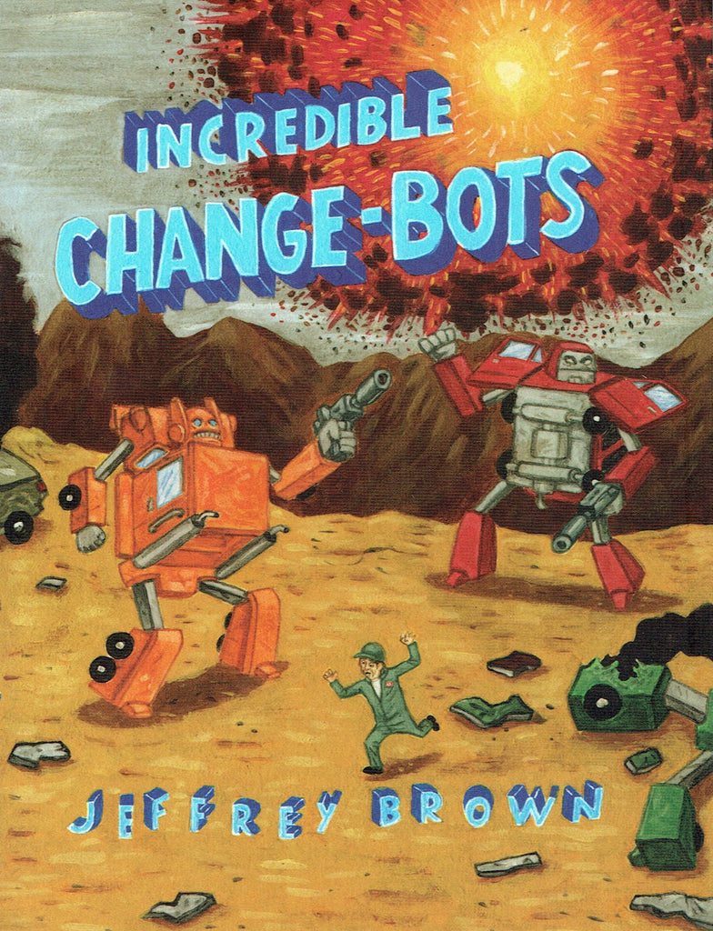 Incredible Change-Bots GN, Signed by Jeffrey Brown!