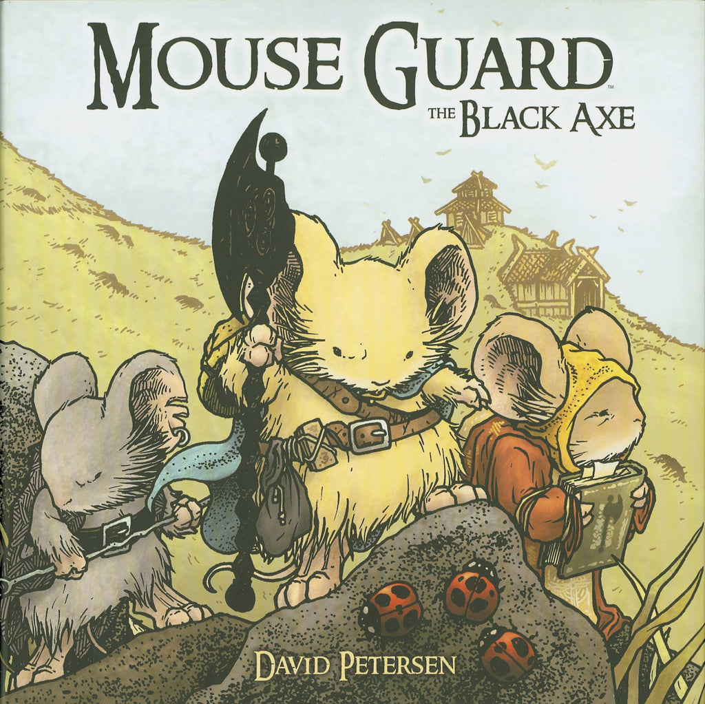 Mouse Guard HC Vol 3: Black Axe, Signed by David Petersen!