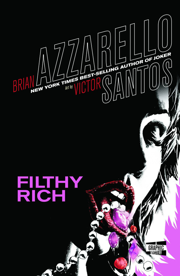 Filthy Rich HC, Signed by Brian Azzarello!