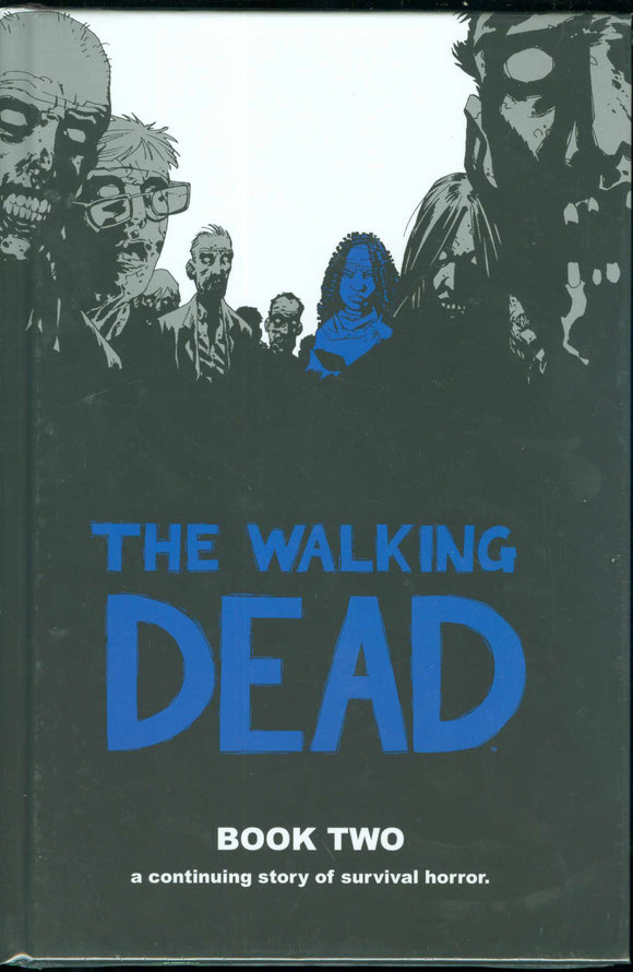 The Walking Dead Vol 2 HC, signed by Charlie Adlard!
