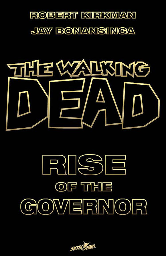The Walking Dead: Rise of the Governor Novel Deluxe HC Slipcase, Signed by Robert Kirkman!