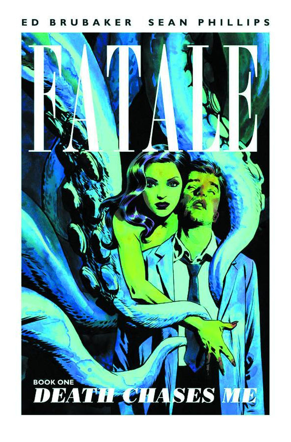 Fatale Vol 1 TP: Death Chases Me, signed by Ed Brubaker & Sean Phillips!