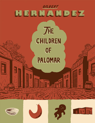 Children of Palomar HC, signed by Gilbert Hernandez!
