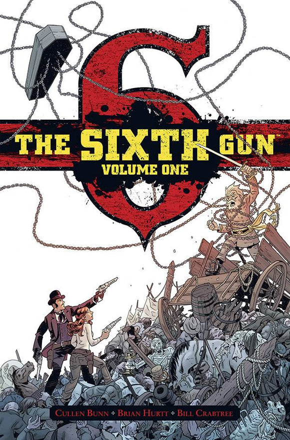 The Sixth Gun Deluxe Edition Vol 1 HC, Signed by Cullen Bunn!