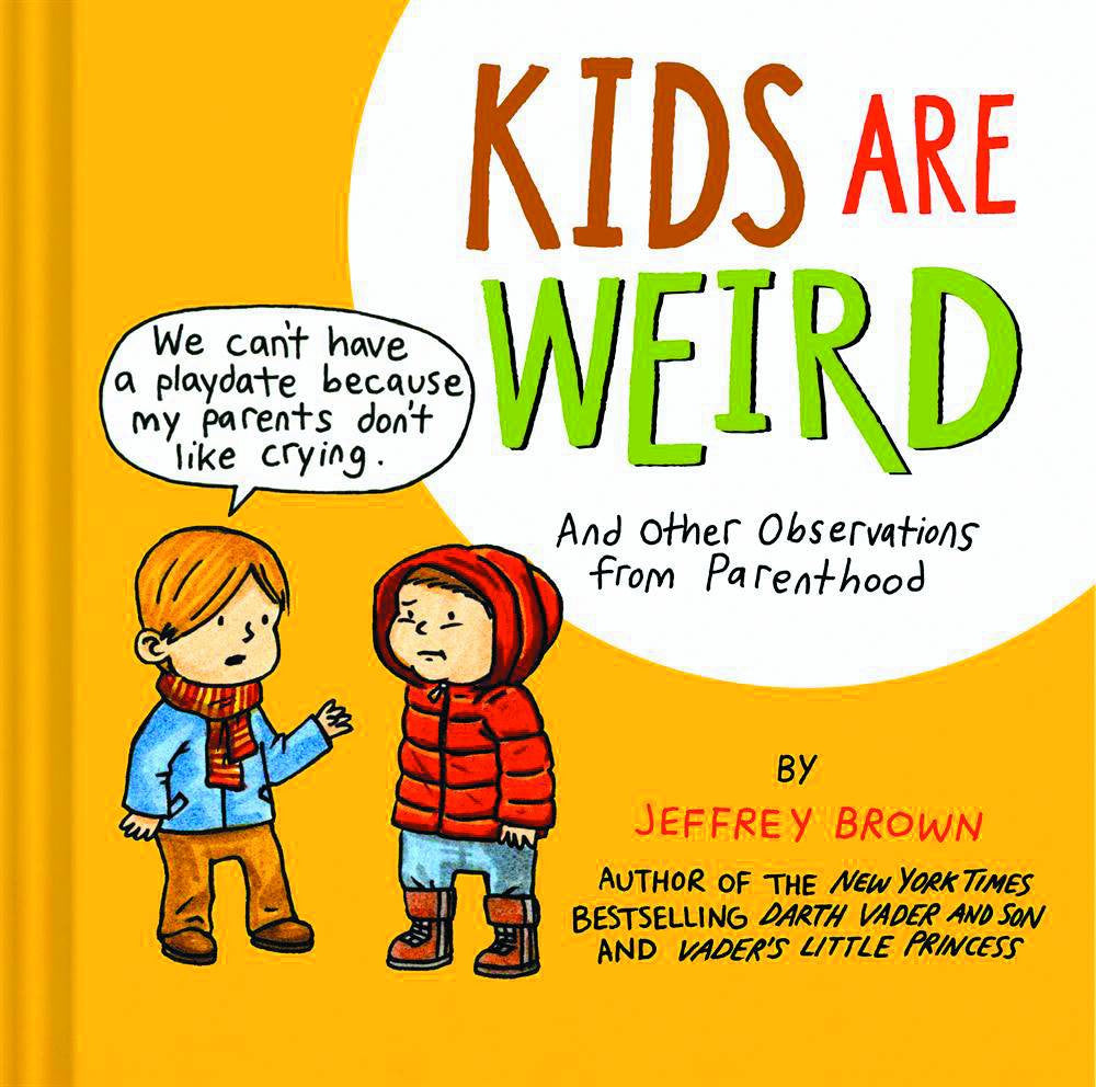 Kids Are Weird HC, signed by Jeffrey Brown!