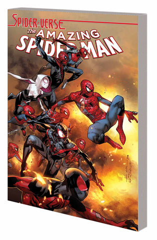 Amazing Spider-Man TP Vol 3 SPIDER-VERSE, signed by Dan Slott!
