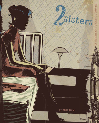 2 Sisters Super Spy Hardcover, Signed by Matt Kindt!